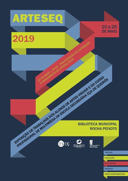 9264e37bfe Os professores dos cursos de Artes da ESEQ organizaram o ARTESEQ 2019 que  estará patente de 10 de maio a 25 de maio na Biblioteca Municipal Rocha  Peixoto